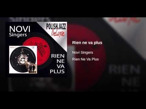 Novi Singers - Rien ne va plus