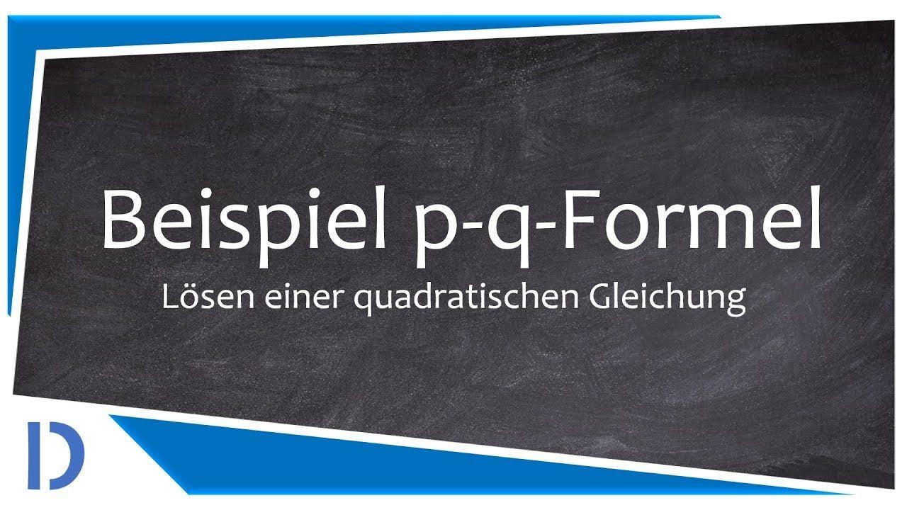 P Q Formel Beispiel Studes Pqformel Formel Quadratischegleichung Xquadrat Analysis Algebra Mathe Mathematik Schul Mathe Tutorials Gleichung Mathe