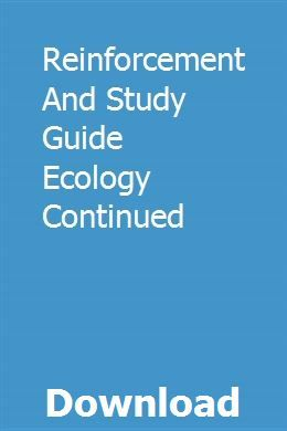 Reinforcement And Study Guide Ecology Continued | Study ...