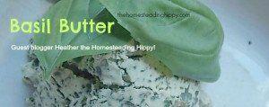 Basil Butter Recipe - Green Mommas