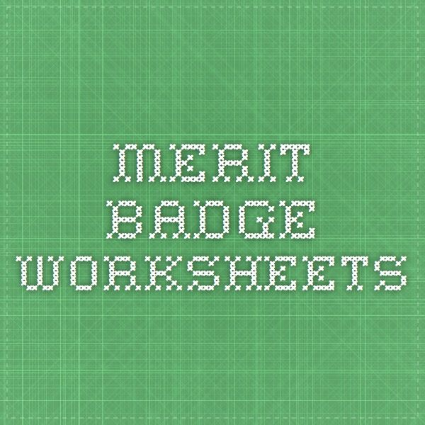 merit badge worksheets | Scouts | Pinterest | Merit badge, Badges ...