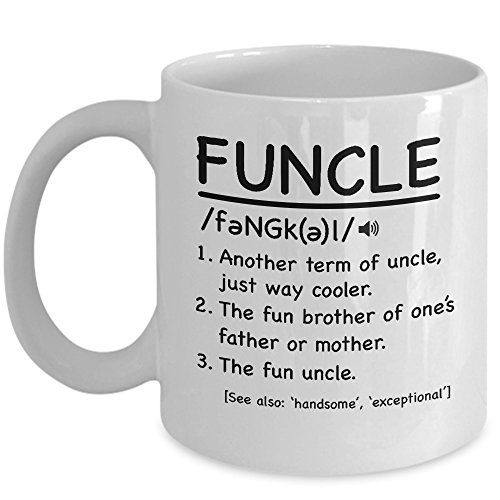 Funny Christmas Presents For Uncles Funcle Mug Funny Best Uncle Or ...