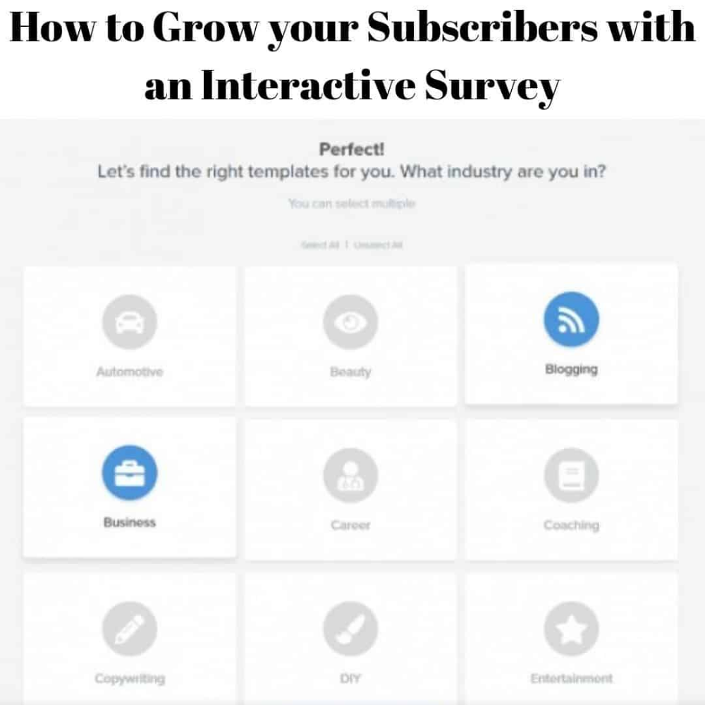 How to Grow your Subscribers with an Interactive Survey