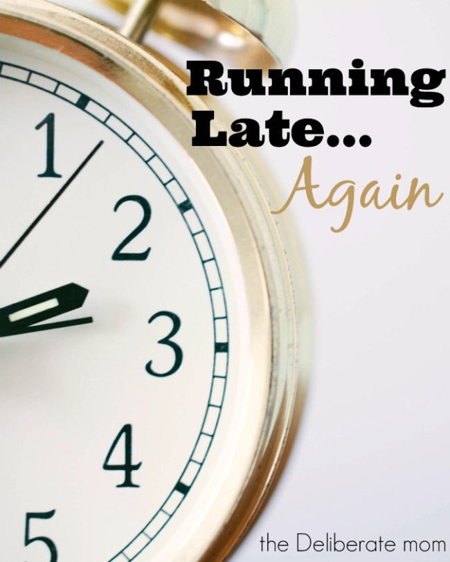 Running Late... Again. Ever since I had kids, I'm always running late. To make matters worse, I'm constantly rushing my kids and telling them to hurry. It's time to get out of this parenting rut and eliminate hurry from my vocabulary. http://thedeliberatemom.com