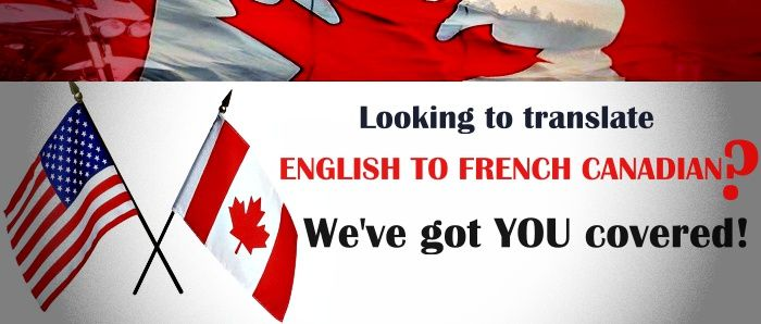 Translate English To French Canadian Canadian French Canadian