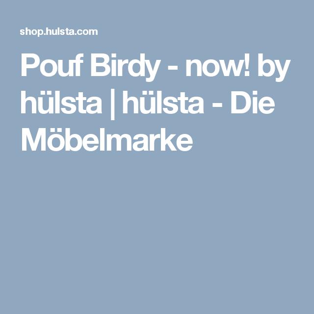 Möbel Marke pouf birdy now by hülsta hülsta die möbelmarke hocker