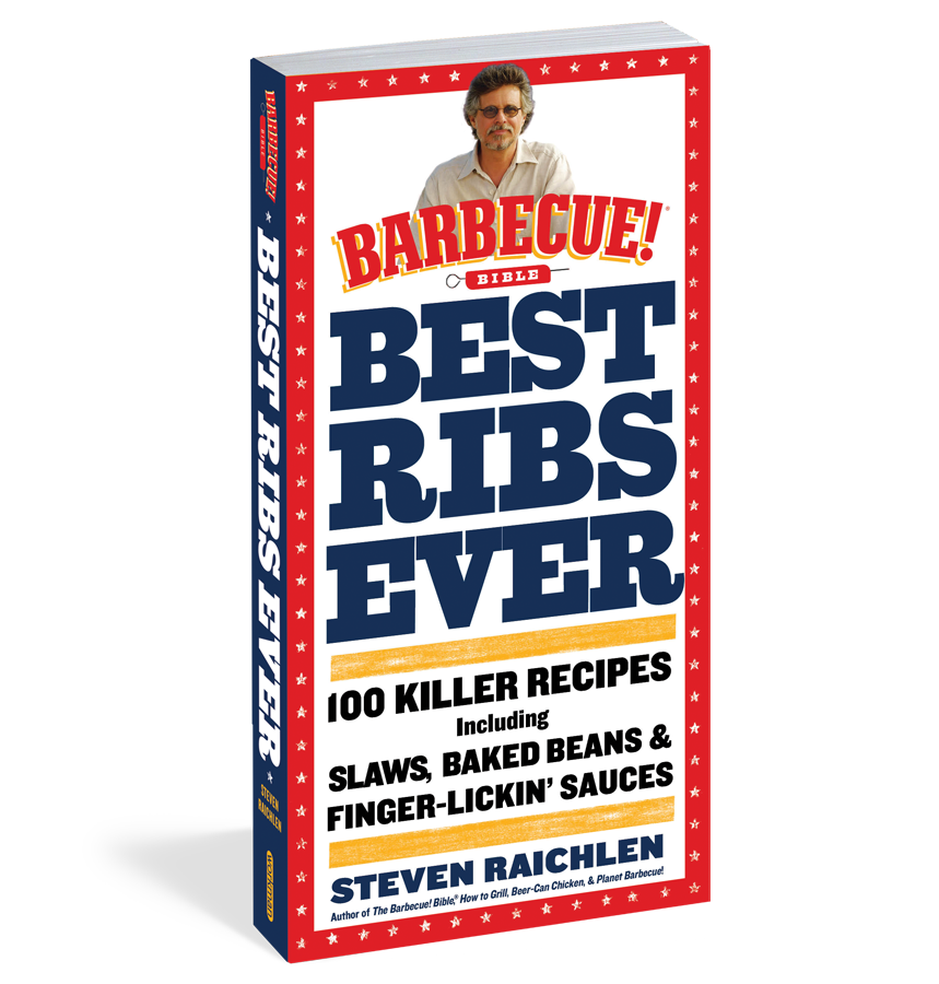 This recipe and more can be found in Best Ribs Ever: A Barbecue Bible Cookbook