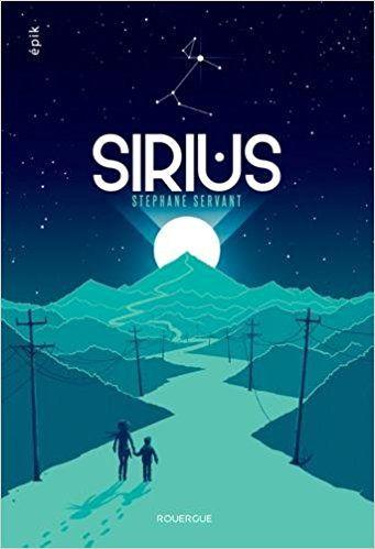 Amazon.fr - Sirius - Stéphane Servant - Livres