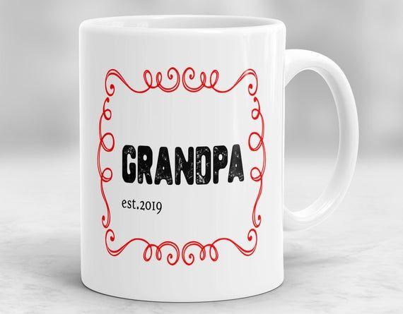 Grandpa EST 2019 Mug, Grandpa Gift, New Grandpa Mug, Personalized Grandpa Gift, Pregnancy Announcement Mug, Pregnancy Reveal P31 #grandpagifts