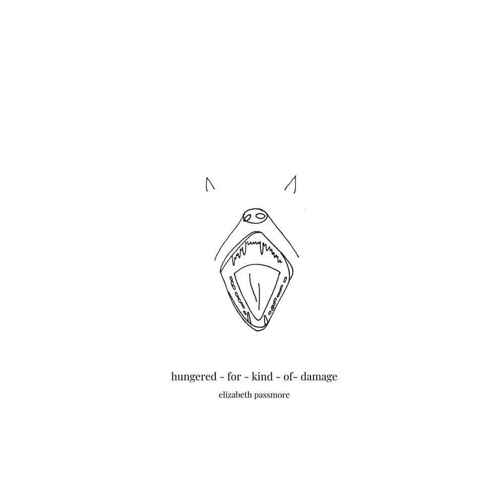 Hungered-for-kind-of-damage - by Elizabeth Passmore (Paperback)