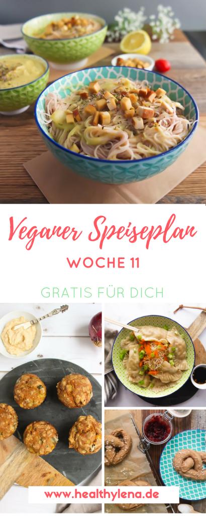 Mein Veganer Speiseplan Gratis Fur Dich Woche 11 Vegane Rezepte Rezepte Vegan Kochen