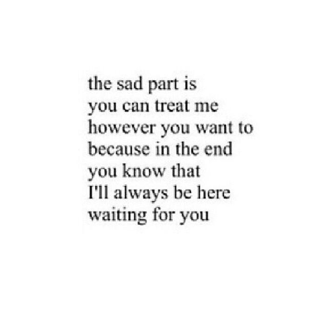 Sad Love Quotes I Will Always Wait Quotes Time Quotes Sad