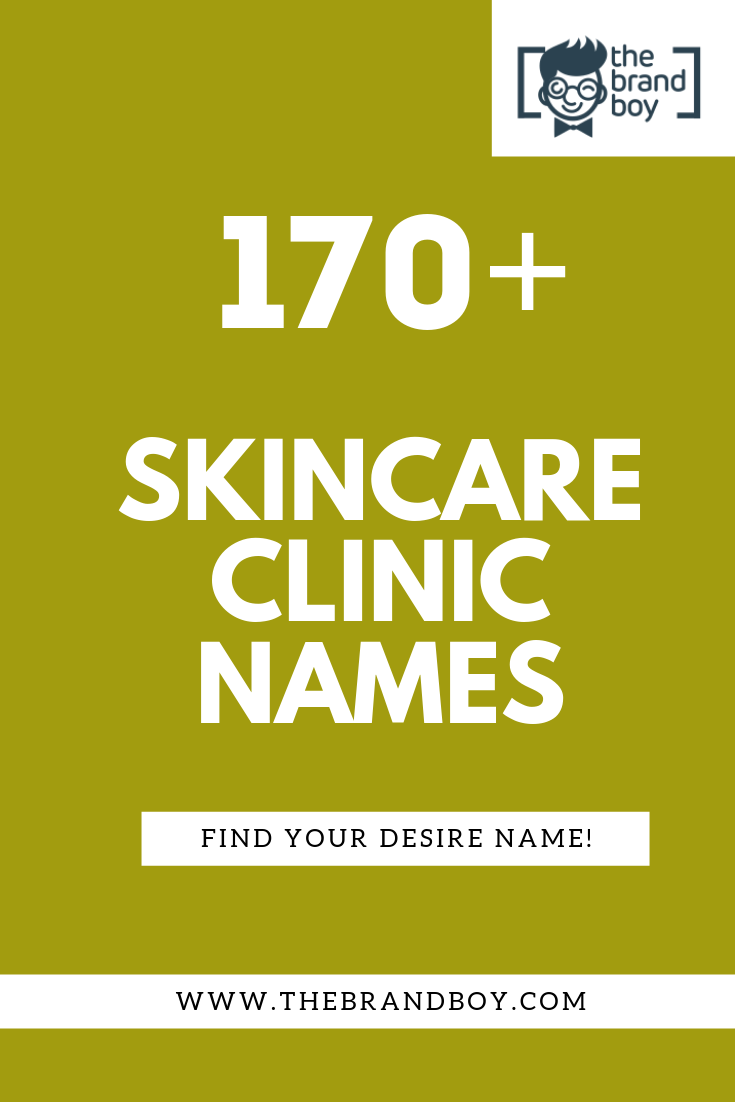 370 Best Skin Care Clinic Names Ideas Small Business Skin Care Clinic Clinic Skin Clinic