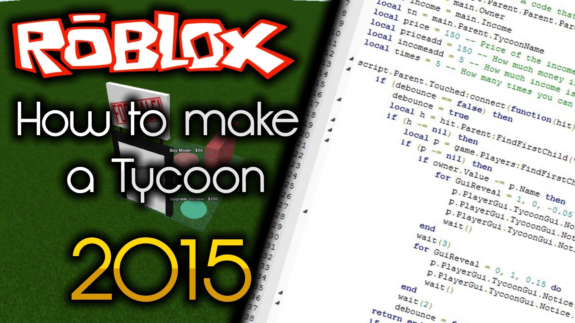 Awesome Roblox How To Make A Tycoon 2015 Comprehensive Tutorial