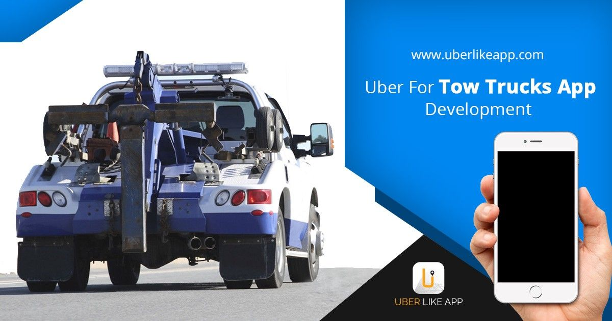 Uber for Tow Trucks — The Best OnDemand Model for your