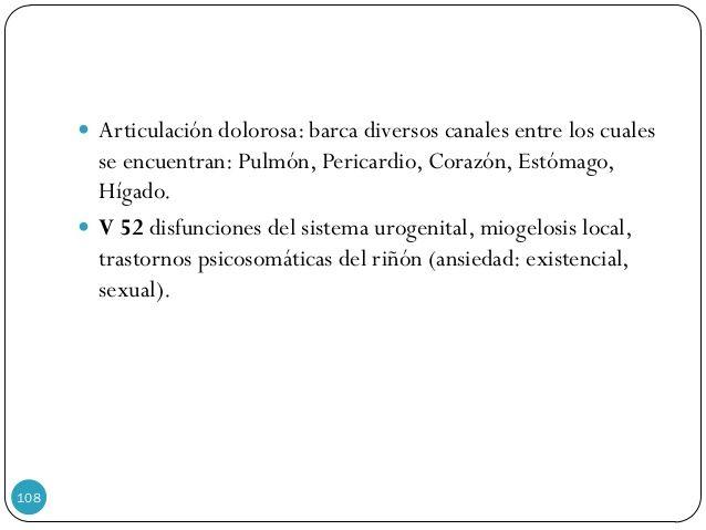  Articulación dolorosa: barca diversos canales entre los cuales se encuentran: Pulmón, Pericardio, Corazón, Estómago, Híg...