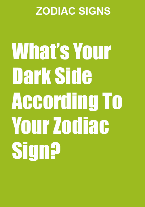 What S Your Dark Side According To Your Zodiac Sign Zodiac Signs Zodiac Dark Side