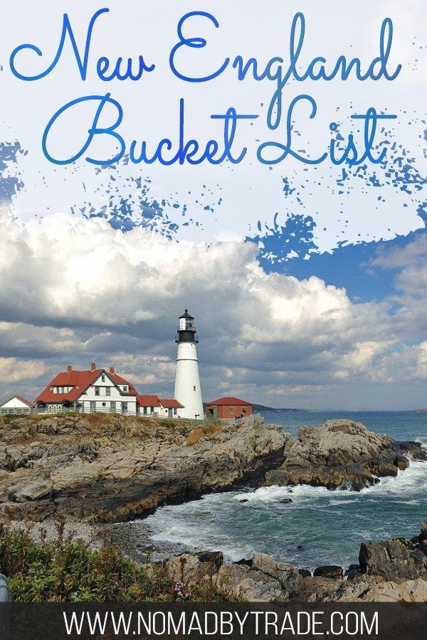 The Ultimate New England Bucket List #vacationlooks