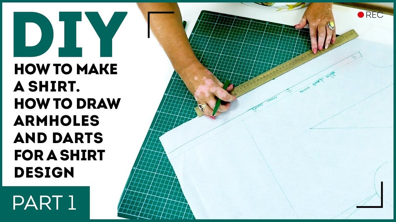 Diy How To Make A Shirt How To Draw Armholes And Darts For A Shirt