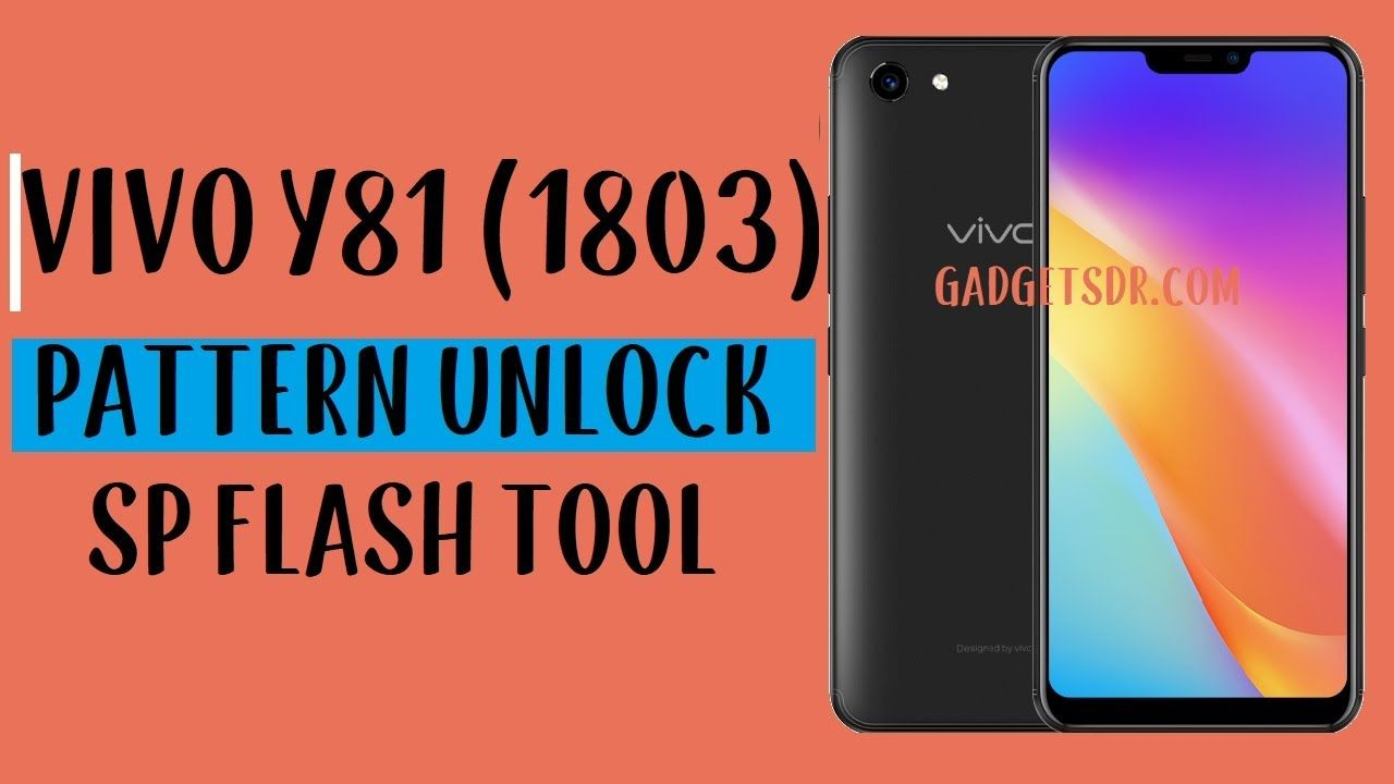Vivo Y81 Pattern Unlock Vivo 1803 Without Any Box Using Sp Flash