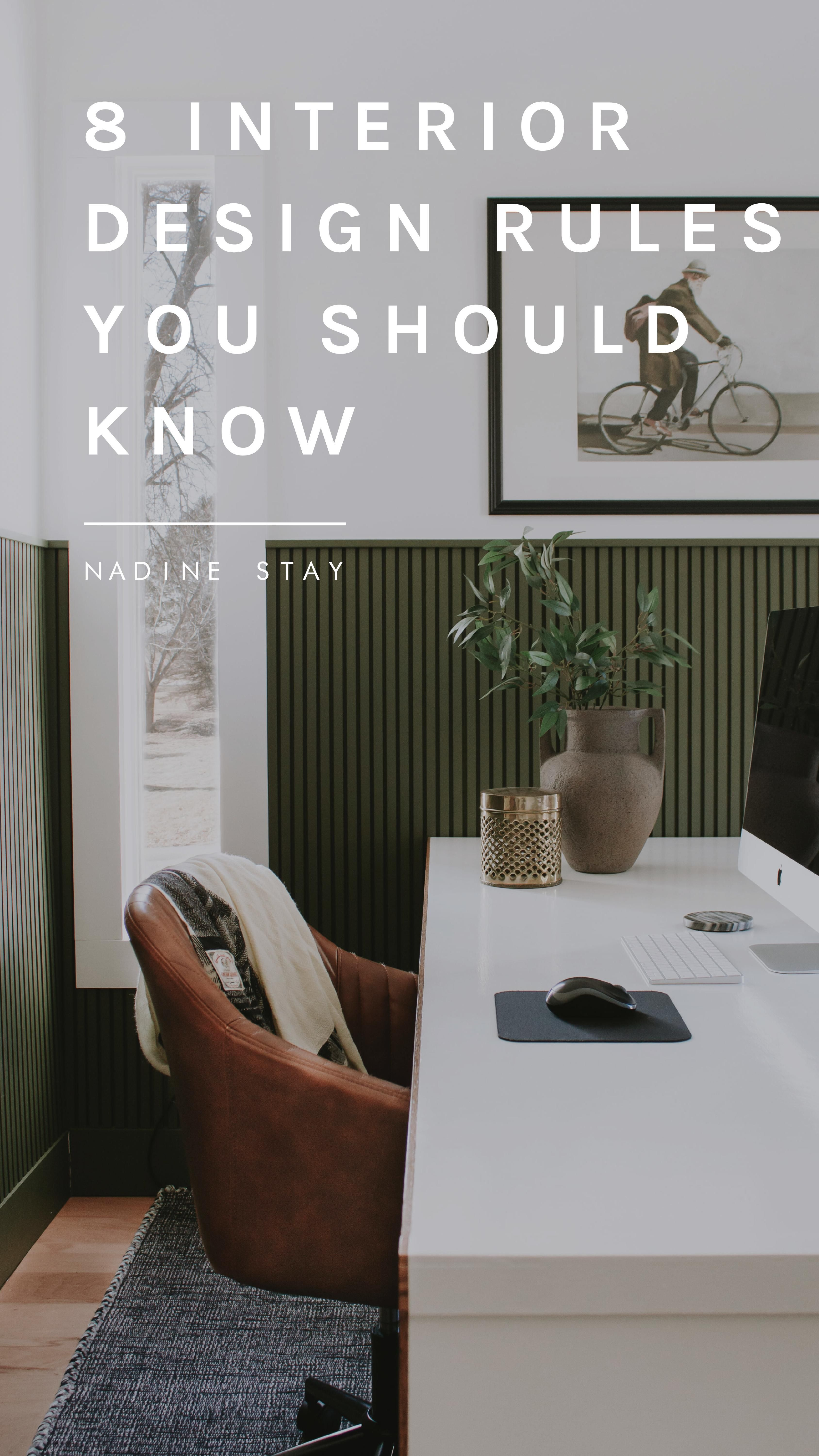 INTERIOR DESIGN BASICS - 8 DECORATING RULES YOU SHOULD KNOW | Nadine Stay