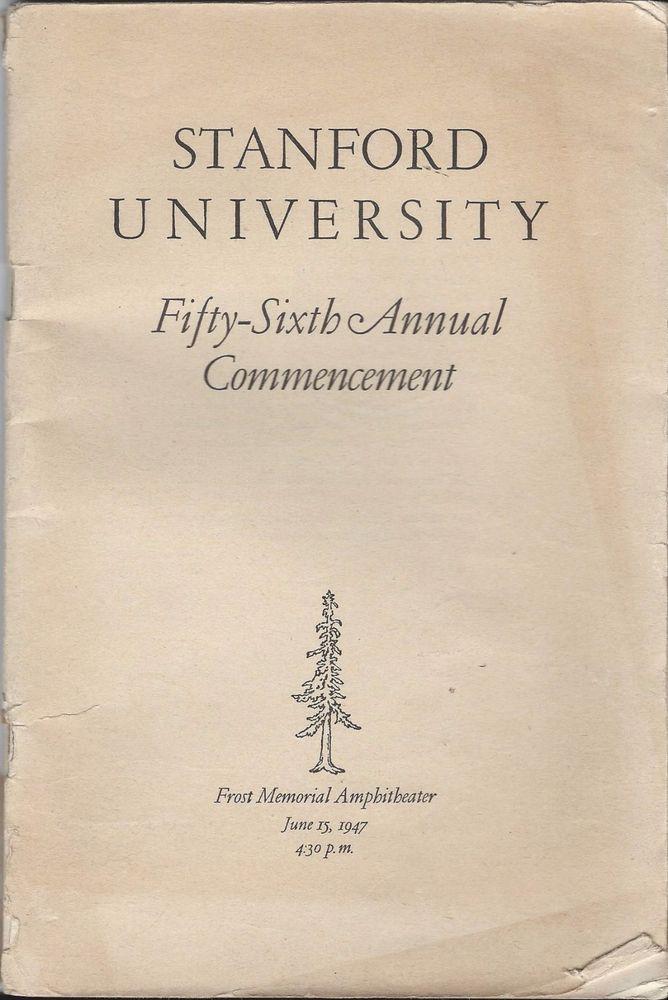Stanford University Graduation Program 1947 56th Commencement w - graduation program