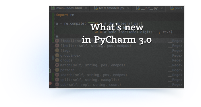 What's new in PyCharm 3.0