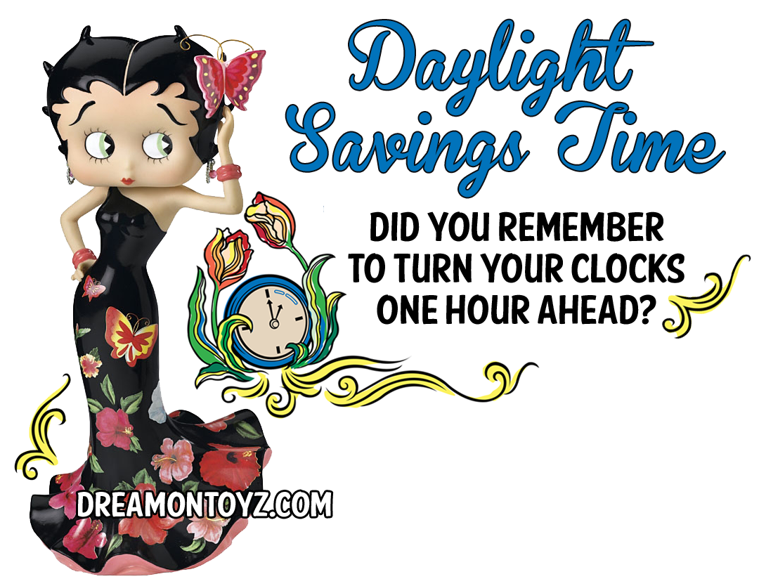 Betty Boop Blog: Daylight Savings Time 2014 - Did you remember to ...