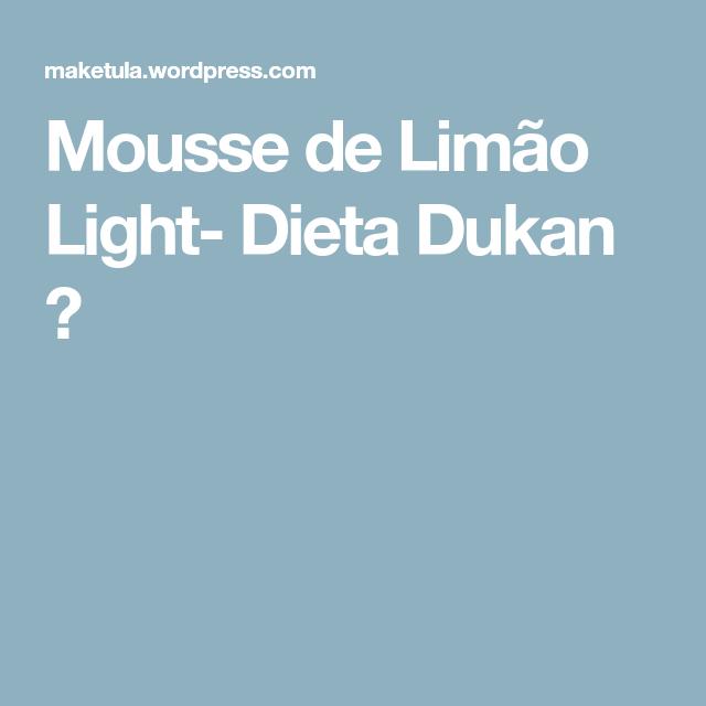 Mousse de Limão Light- Dieta Dukan ■