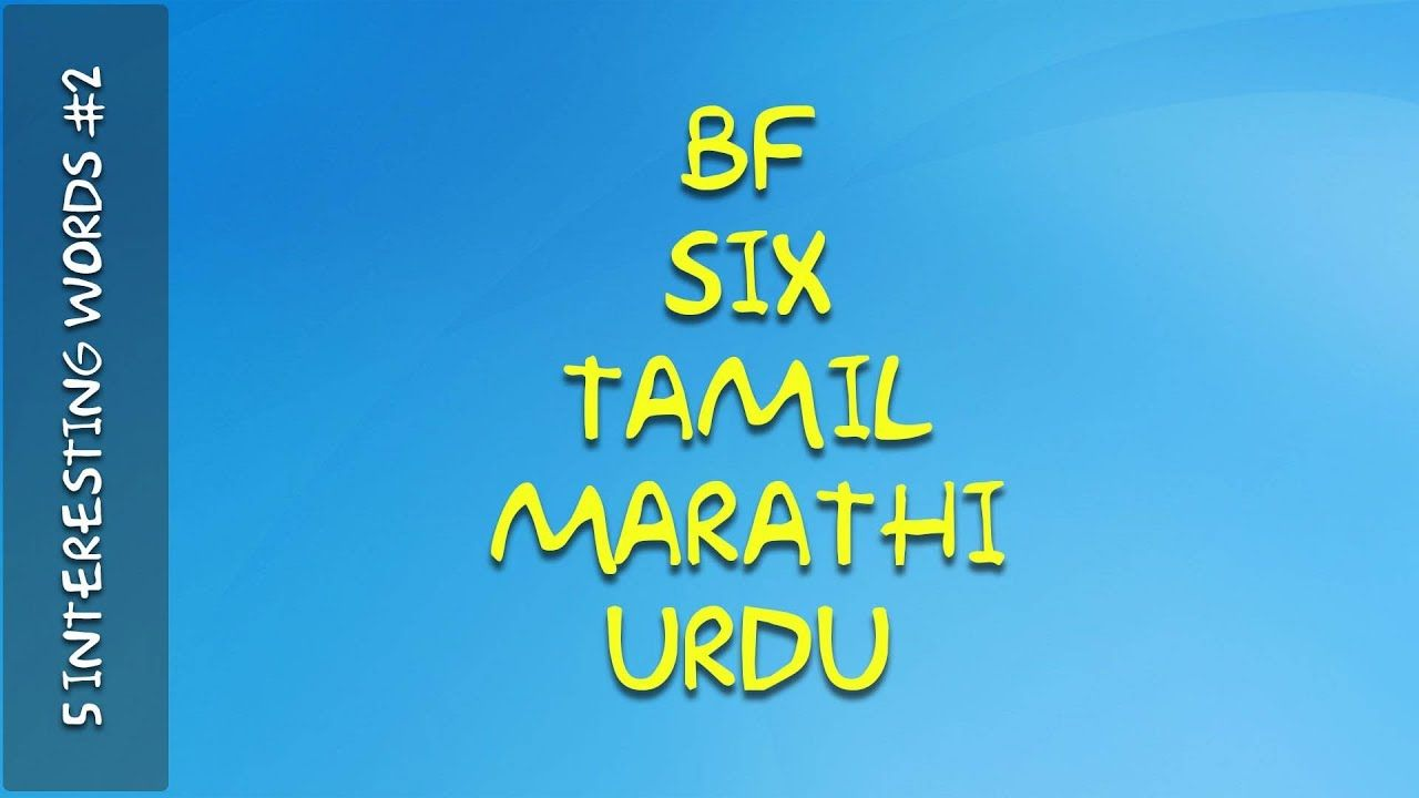 Word - Meaning || bf, six, Tamil, Marathi, Urdu