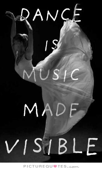 Dance is music made visible. Picture Quotes.