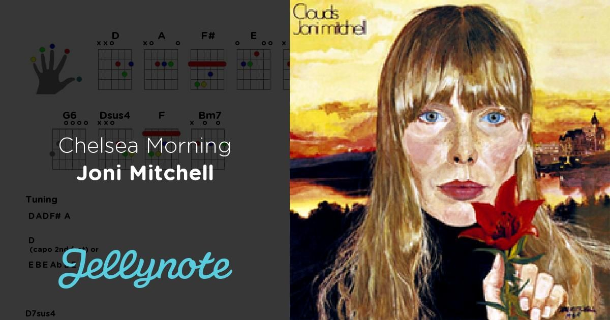 Chelsea Morning Chords Lyrics Joni Mitchell Inspiring Album