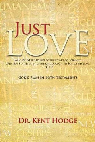 Just Love: God's Plan in Both Testaments
