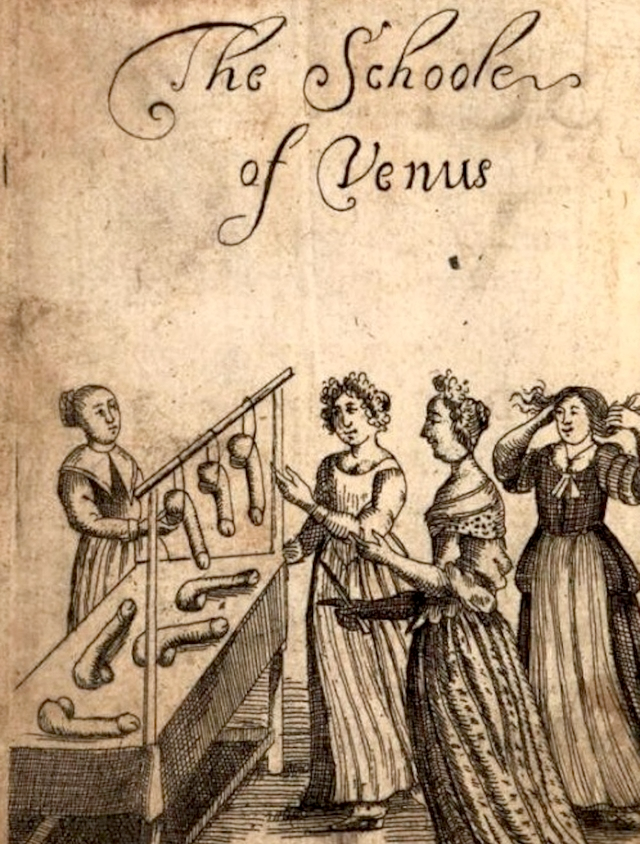 The School of Venus, a 17th-Century Sex Manual, translated from the original French and published in England in 1680.