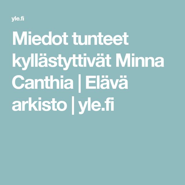 Miedot tunteet kyllästyttivät Minna Canthia   Elävä arkisto   yle.fi