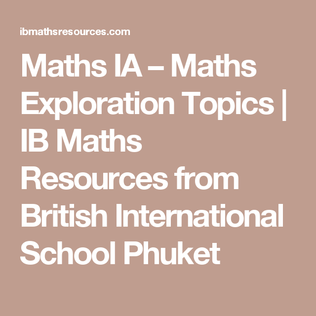 Maths IA – Maths Exploration Topics | IB Maths Resources from