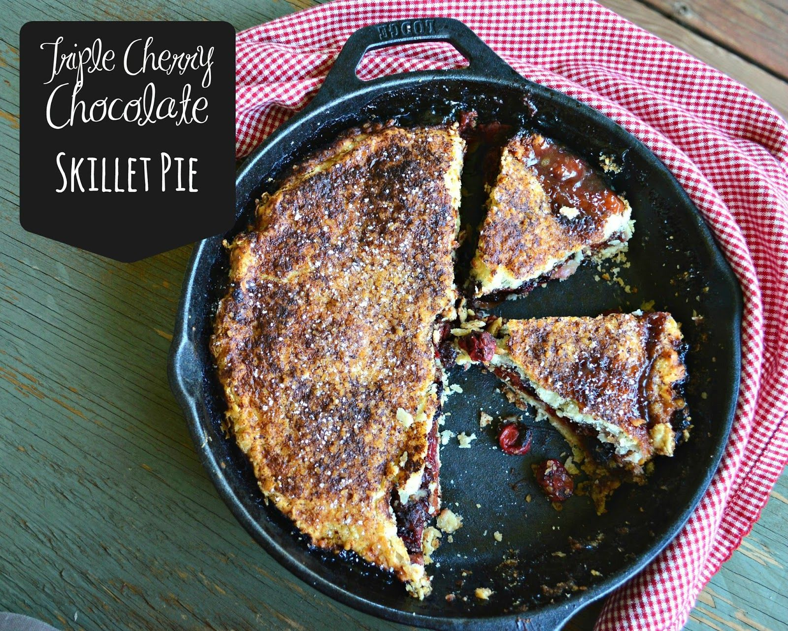 This is How I Cook: Triple Cherry Chocolate Skillet Pie