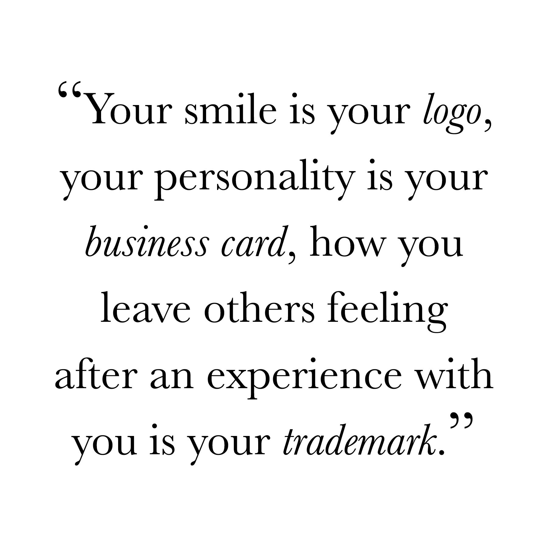 """I Love You Quotes: """"Your Smile Is Your Logo, Your Personality Is Your"""