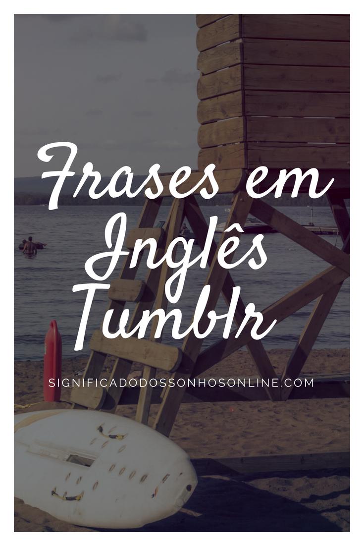 Frases Tumblr Em Inglês Frases Tumblr Frasestumblr Frases E