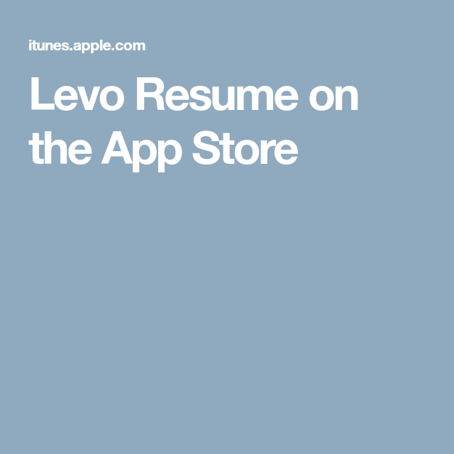 levo resume on the app store iphoneappstore iphone cases pinterest