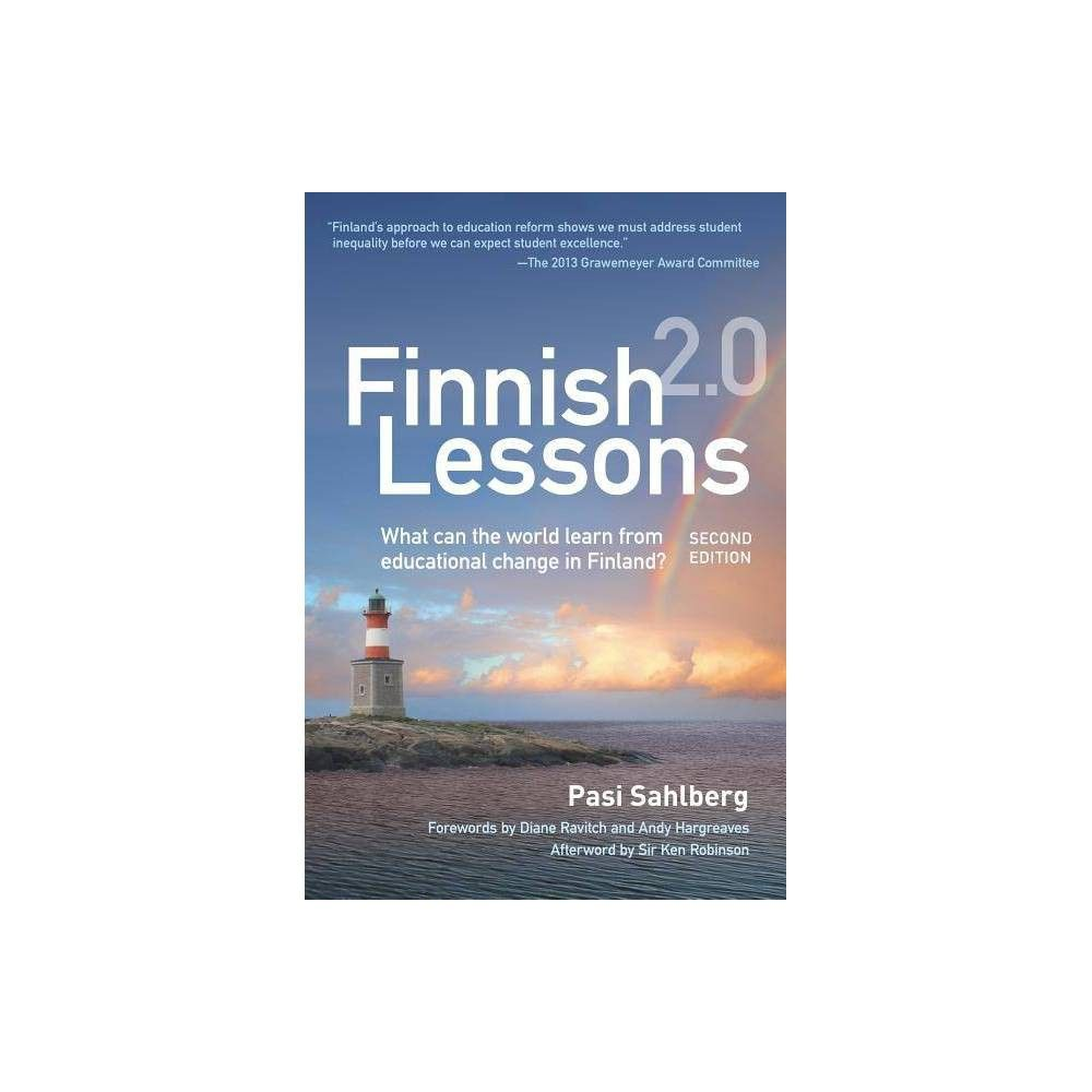 Finnish Lessons 2 0 2 Edition By Pasi Sahlberg Paperback Lesson Education Policy Education Reform