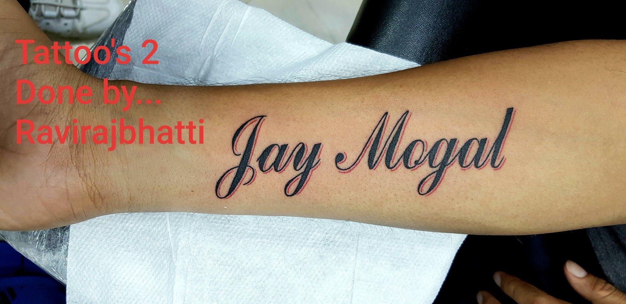 Name Tattoo Jay Mogal Name Tattoo Tattoos Tattoo Quotes