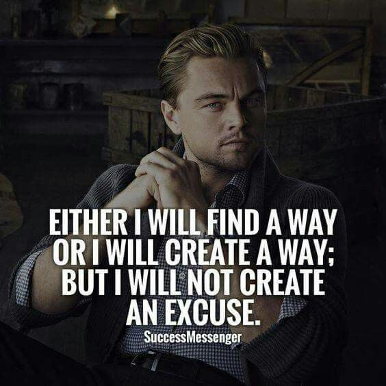 Just do it! No excuses!                                                                                                                                                                                 More