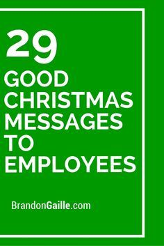 31 good christmas messages to employees christmas messages 29 good christmas messages to employees reheart Image collections