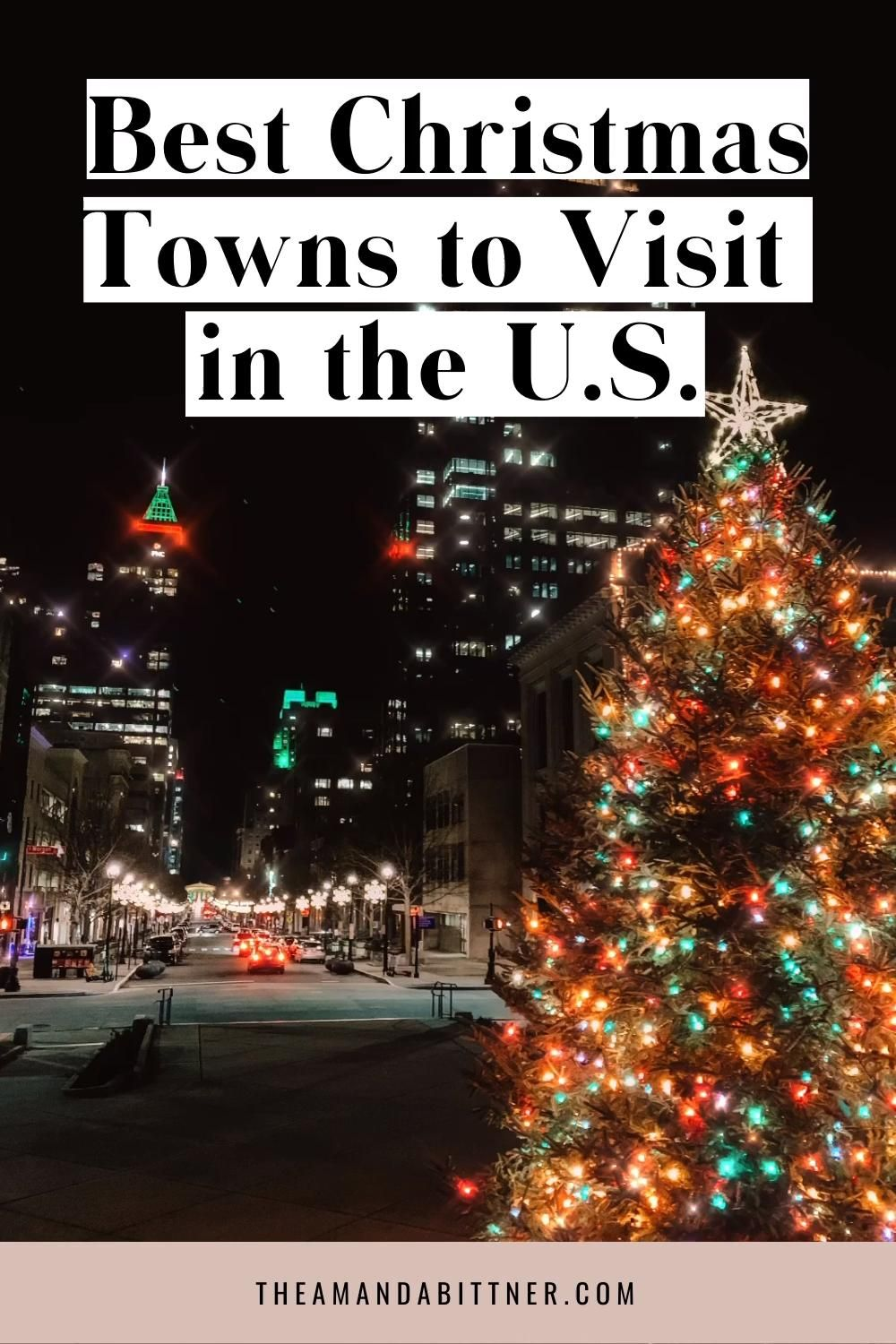 9 Best Christmas Towns in the U.S