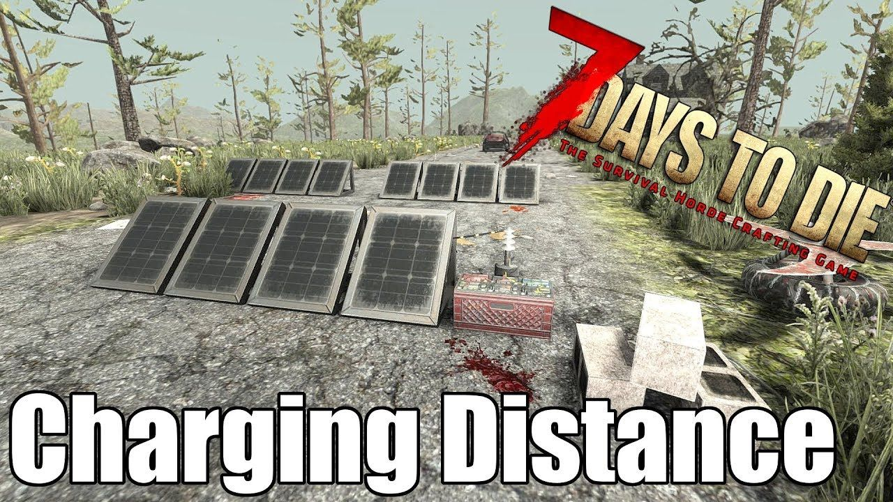 7 Days To Die Solar Bank Battery Charging Distance 7 Days To Die