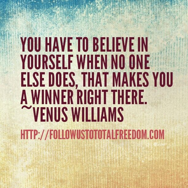 Delightful You Have To Believe In Yourself When No One Else Does, That Makes You A