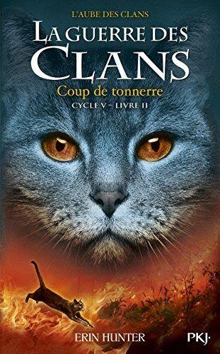 Photo of Titre de livre: La guerre des Clans cycle V – tome 02 : Coup de tonnerre (2). T…