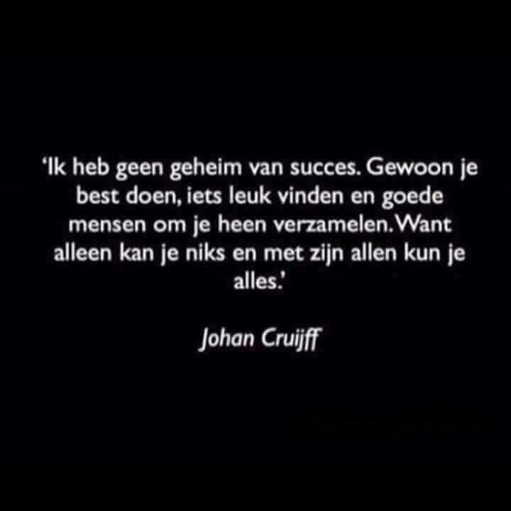 Citaten Samenwerken Itu : Johan cruijff nederlandse dutch quotes pinterest