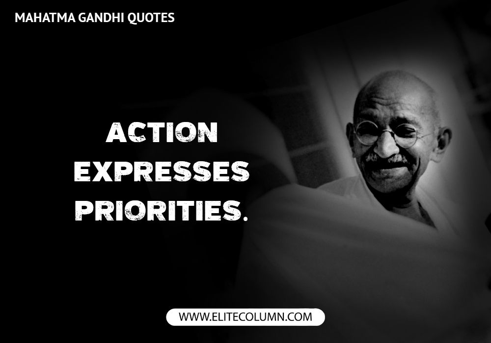 Mahatma Gandhi Quotes 12 Mahatma Gandhi Quotes That Are The Inspirations To Mankind